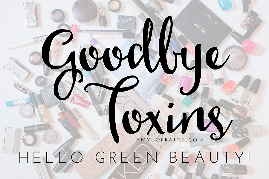 My Month of Green Beauty | The Live Better Challenge | Part 6 | Toxin Free, Cruelty Free, Vegan Beauty Switch | www.amylorraine.com