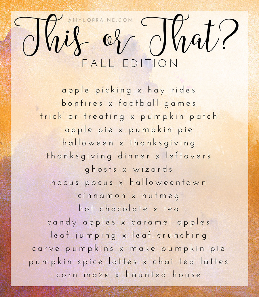 This or That | Fall Edition | Autumn Essentials | www.amylorraine.com